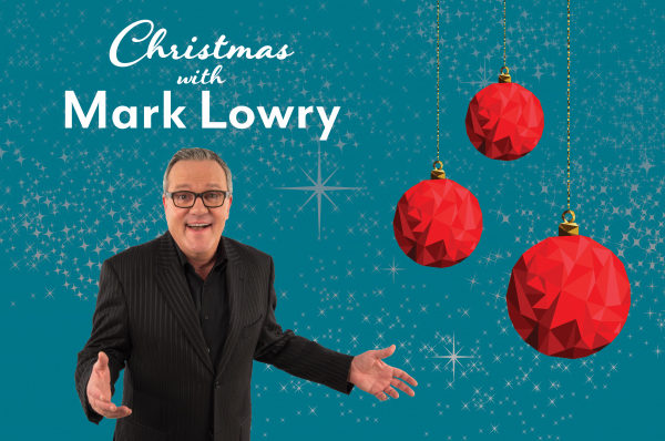 Mark Lowry Christmas Concert